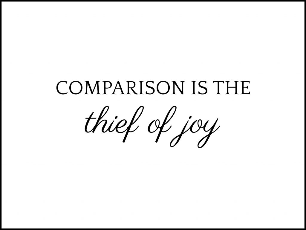 Comparison is the thief of Joy - Wise Women Canada